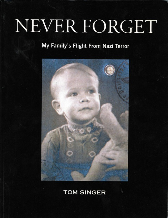 """""""Never Forget: My Family's Flight From Nazi Terror"""""""