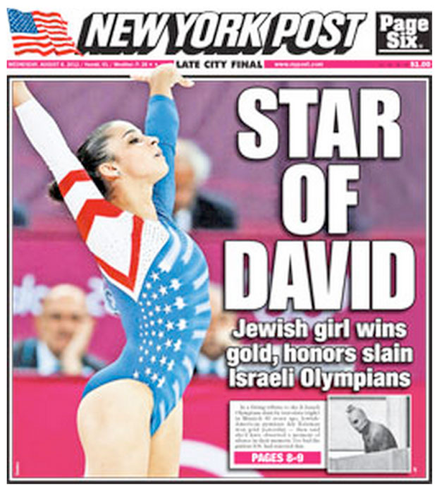 The New York Post uses its Aug. 8, 2012 cover to shine a light on gold-medal-winning gymnast Aly Raisman after she told reporters that she would have honored a moment of silence in memory of the Israeli athletes killed at the Munich Olympics in 1972.