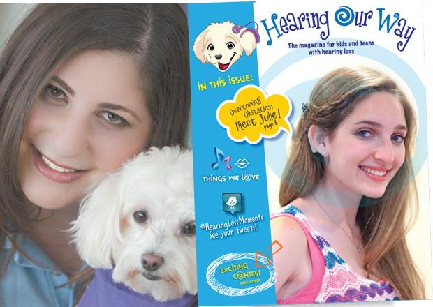 Melanie Paticoff (at left) founded a new magazine for young people ages 5 to 18 with hearing loss (pictured is her cousin, Julie, on the cover).