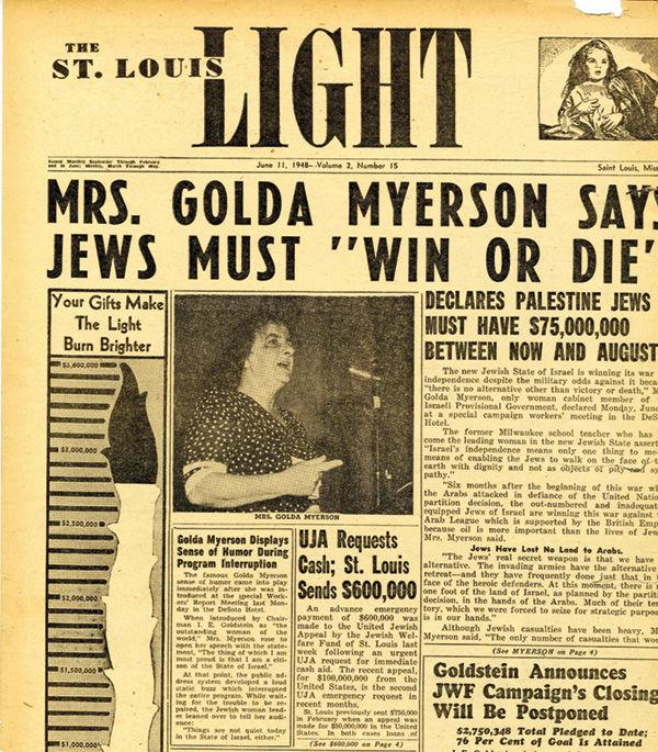 Page one of the St. Louis Light, June 11, 1948 withcoverage of Golda's visit to St. Louis to raise funds.