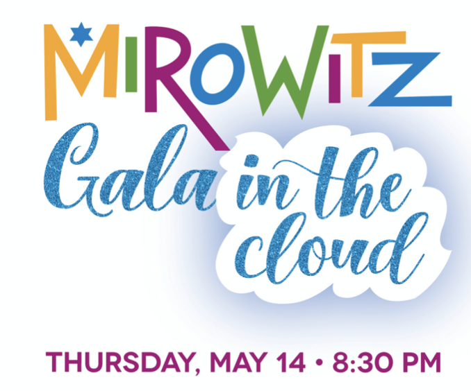 Mirowitz plans 'Gala in the Cloud' virtual fundraiser on May 14