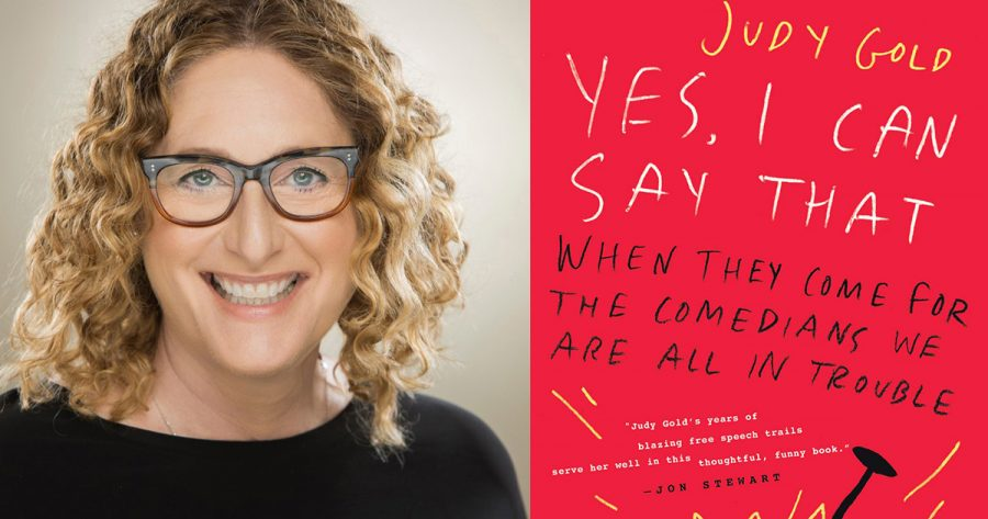 """Comedian Judy Gold has written a new book,""""Yes, I Can Say That: When They Come for the Comedians, We Are All in Trouble."""