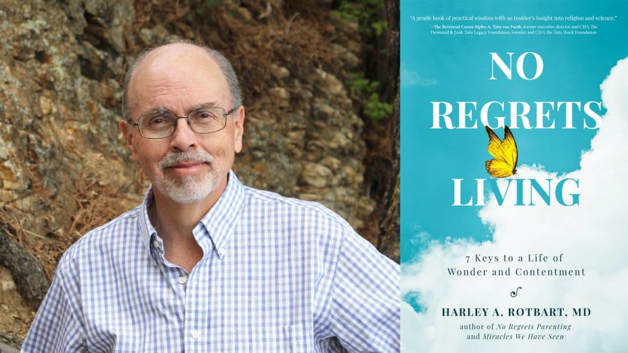 """Dr. Harley Rotbart,a Jewish physician inDenver, in the author of """"No Regrets Living:7 Keys to a Life of Wonder and Contentment"""" (272 pages, Health Communications, Inc.)"""
