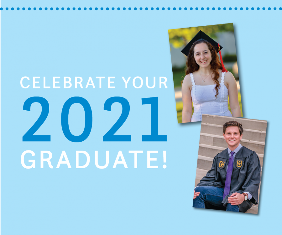 Celebrating Your 2021 Graduates
