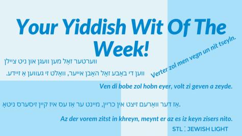 Yiddish Wit Of The Week: Az der vorem zitst in khreyn...