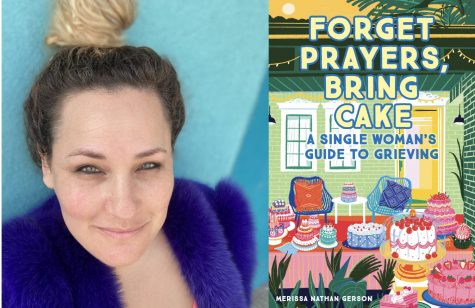 """Merissa Nathan Gerson is the author of """"Forget Prayers, Bring Cake: A Single Woman"""