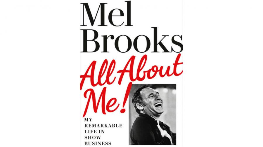 Why I cant wait for Mel Brooks new memoir