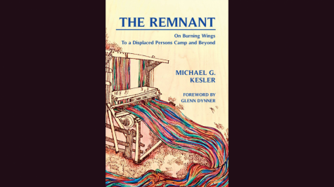 'The Remnant: On Burning Wings — To a Dis- placed Persons Camp and Beyond' by Michael G. Kesler, Vallentine Mitchell, 149 pages plus index, paper, $22.95. Sold online via Amazon, Barnes & Noble and other sellers.